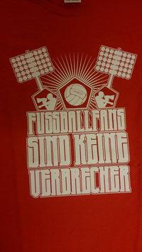 Fussballfans sind keine Verbrecher Shirt ROT