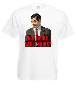 Heute Saufi Saufi ? Shirt weiss