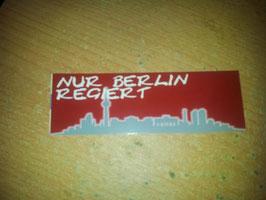 150 Berlin rot nur Berlin regiert Aufkleber