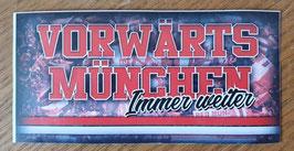 München Vorwärts München immer weiter Aufkleber