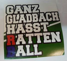150 Ganz Gladbach hasst Rattenball Aufkleber