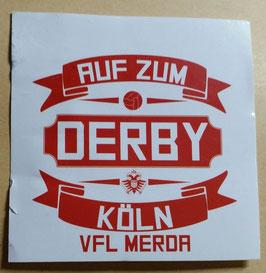 150 Köln Auf zum Derby Aufkleber