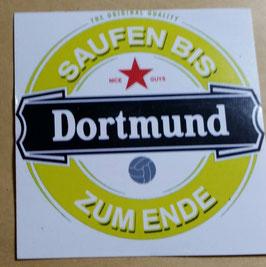Dortmund saufen bis zum ende Aufkleber