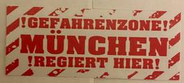 150 München Gefahrenzone Aufkleber