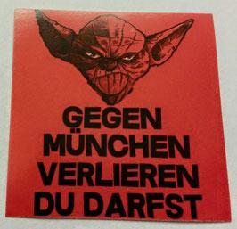 150 München Yoda verlieren du darfst Aufkleber