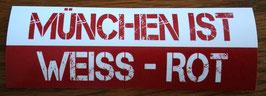 München ist weiss rot Aufkleber