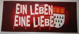 Köln Ein Leben Eine Liebe Aufkleber