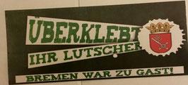 150 Bremen überklebt Aufkleber