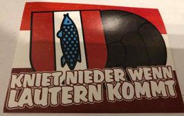 150 Kaiserslautern kniet nieder wenn Lautern kommt Aufkleber