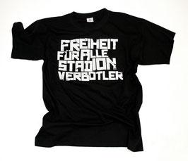 Freiheit für alle Stadionverbotler Shirt Schwarz