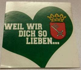 150 Bremen weil wir dich so lieben Aufkleber