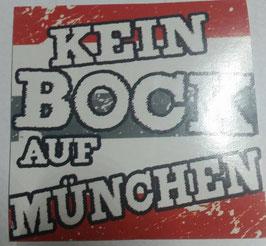 150 Kein Bock auf München Aufkleber