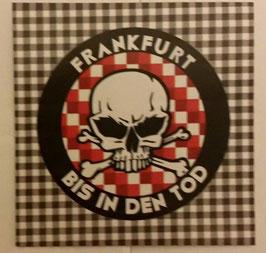 150 Frankfurt bis in den Tod Rund Aufkleber