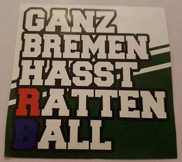 150 Ganz Bremen hasst Rattenball Aufkleber