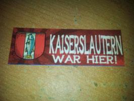 150 Kaiserslautern war hier