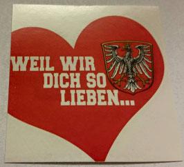 150 Frankfurt weil wir dich so lieben Aufkleber