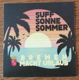 Bremen macht Urlaub Aufkleber