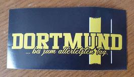 Dortmund bis zum allerletzten Tag Aufkleber