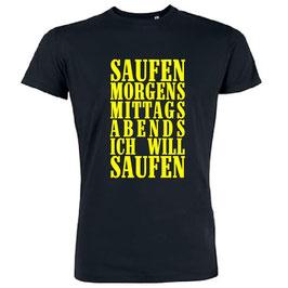 Saufen Morgens Mittags Abends ich will Saufen Shirt Schwarz Gelb