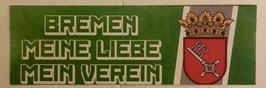 150 Bremen meine Liebe mein Verein länglich Aufkleber
