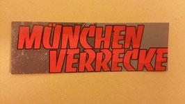 150 München Verrecke Aufkleber