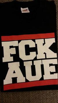 Fuck Aue Shirt