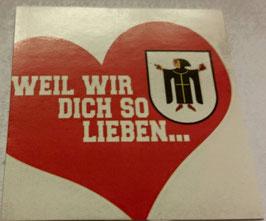 150 München weil wir dich so lieben Aufkleber