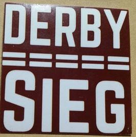 150 Derbysieg 6x6 Aufkleber