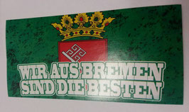 150 wir aus Bremen sind die Besten Aufkleber