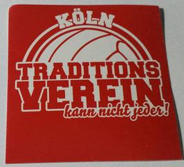 150 Köln Traditionsverein kann nicht jeder Aufkleber