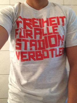 Freiheit für alle Stadionverbotler Shirt Grau