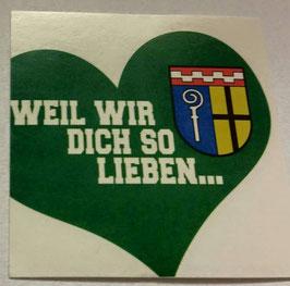 150 Gladbach weil wir dich so lieben Aufkleber