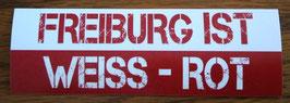 Freiburg ist weiss rot Aufkleber