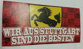 150 wir aus Stuttgart sind die Besten Aufkleber