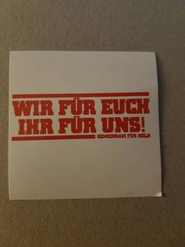 150 Köln wir für euch Aufkleber