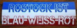 Rostock ist blau weiss rot Aufkleber