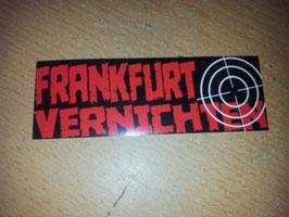 Frankfurt vernichten