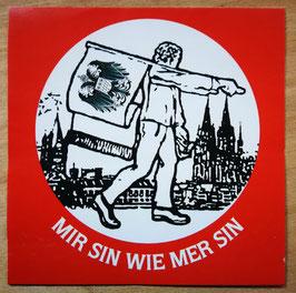 Köln Mir sind wie mer sin Aufkleber
