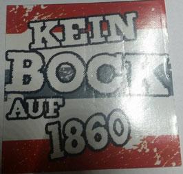 150 Kein Bock auf 1860 Aufkleber