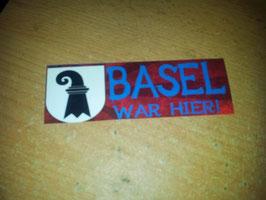 Basel war hier