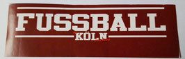 150 Köln Fussball Köln Aufkleber
