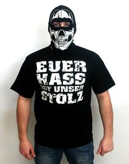 Euer Hass ist unser Stolz Shirt Schwarz