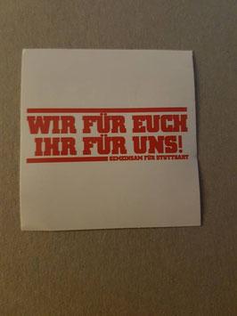 150 Stuttgart wir für euch Aufkleber