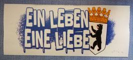 Berlin Ein Leben Eine Liebe Aufkleber