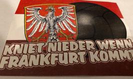 150 Frankfurt kniet nieder wenn Frankfurt kommt Aufkleber