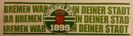 150 Bremen war in deiner Stadt Aufkleber