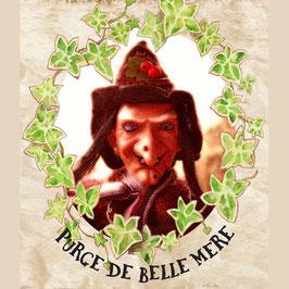 PURGE DE BELLE MÈRE