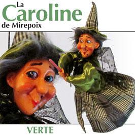 """La CAROLINE de Mirepoix """"verte"""""""