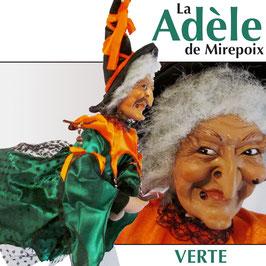 """La ADÈLE de Mirepoix """"verte"""""""