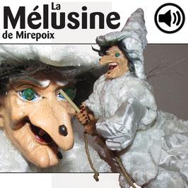 La MÉLUSINE de Mirepoix